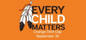 Orange Shirt Day:  Every Child Matters